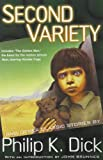 Dick, Philip K.: Second Variety: And Other Classic Stories