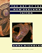 The Art of the New Zealand Tattoo by Anne…