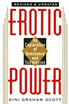 Erotic Power: An Exploration of Dominance…