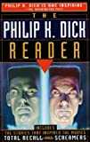 Dick, Philip K.: The Philip K. Dick Reader