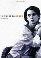The Winona Ryder Scrapbook by Scott Siegel