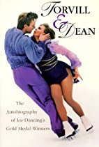 Torvill & Dean: The Autobiography of Ice…