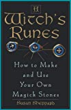 Sheppard, Susan: A Witch's Runes: How to Make and Use Your Own Magick Stones