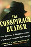 D'Arc, Joan: The Conspiracy Reader: From the Deaths of JFK and John Lennon to Government-Sponsored Alien Cover-Ups