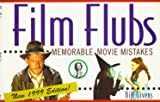 Givens, Bill: Film Flubs : Memorable Movie Mistakes