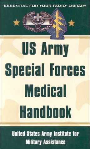 us-army-special-forces-medical-handbook-united-states-army-institute-for-military-assistance