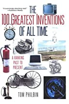 The 100 Greatest Inventions Of All Time by…