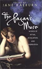 The Pagan's Muse: Words of Ritual,…