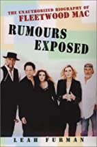 Rumours Exposed: The Unauthorized Biography…
