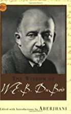 The Wisdom of W.E.B. Du Bois by Aberjhani