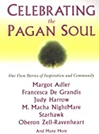 Celebrating The Pagan Soul by Laura Wildman
