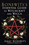 Bonewits, Isaac: Bonewits's Essential Guide to Witchcraft and Wicca