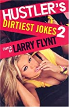 Hustler's dirtiest jokes 2 by Larry Flynt