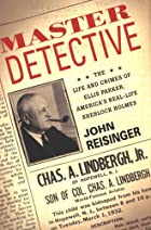 Master Detective: The Life and Crimes of…