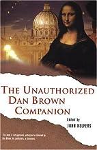 The Unauthorized Dan Brown Companion by John…