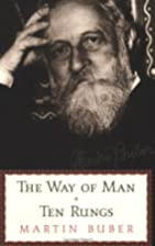 The Ten Rungs & The Way Of Man by Martin…