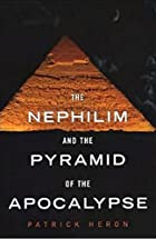 Nephilim and the Pyramid: Nephilim and the…
