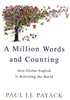 A Million Words And Counting by Paul J.J.…