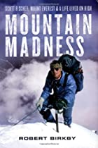 Mountain Madness by Robert Birkby