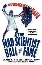 Mad Scientist Hall of Fame: Muwahahahaha! by…