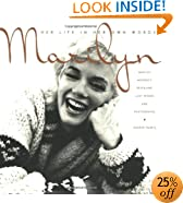 Marilyn: Her Life in Her Own Words: Marilyn Monroe's Revealing Last Words and Photographs