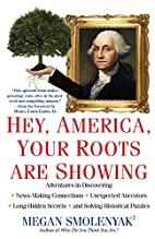 Hey, America, Your Roots Are Showing by…