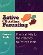 Active Christian Parenting Parents Guide by…
