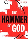 Giertz, Bo: The Hammer Of God