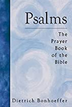 Psalms: The Prayer Book of the Bible by…