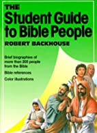 The Student Guide to Bible People by Robert…