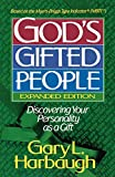 Harbaugh, Gary L.: God's Gifted People: Discovering Your Personality As a Gift