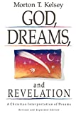 Kelsey, Morton T.: God, Dreams, and Revelation; A Christian Interpretation of Dreams
