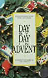 Milarch, Christopher G.: Day by Day in Advent