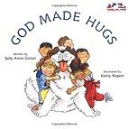 God Made Hugs (Ready, Set, Read! Beginning…