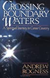 Rogness, Andrew D.: Crossing Boundary Waters
