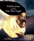 Wangerin, Walter: Probity Jones and the Fear Not Angel