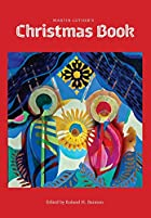 Martin Luther's Christmas Book by Martin…
