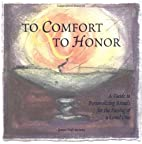 To Comfort and to Honor by Jeanne Daly…