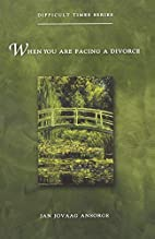 When You Are Facing a Divorce (Difficult…