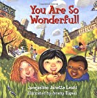 You Are So Wonderful by Jacqueline Janette…