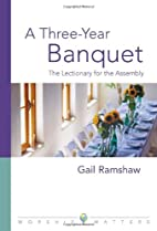 A Three-Year Banquet: The Lectionary for the…
