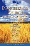 Van Gelder, Craig: The Evangelizing Church: A Lutheran Contribution