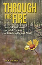 Through the Fire by Rick Meyer