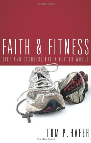 faith-and-fitness-diet-and-exercise-for-a-better-world