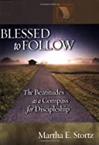 Blessed to Follow: The Beatitudes As a…