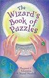 Edmiston, Margaret C.: The Wizard's Book of Puzzles