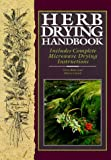 Cusick, Dawn: Herb Drying Handbook: Includes Complete Microwave Drying Instructions