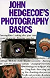 Hedgecoe, John: John Hedgecoe's Photography Basics