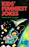 Barry, Sheila Anne: Kids' Funniest Jokes