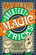 World's Greatest Magic Tricks by Charles…